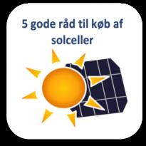 5 gode råd ved køb af solceller